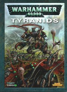 Warhammer 40,000 (Fifth Edition): Codex – Tyranids