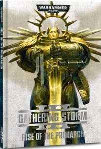 Warhammer 40,000: Gathering Storm III – Rise of the Primarch
