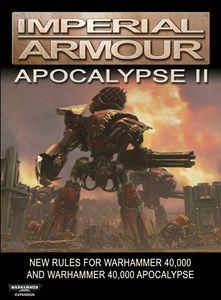 Warhammer 40,000: Imperial Armour – Apocalypse II