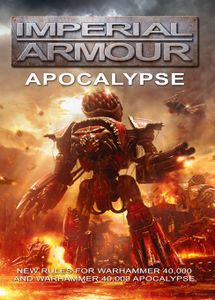 Warhammer 40,000: Imperial Armour – Apocalypse