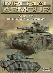 Warhammer 40,000: Imperial Armour – Volume Five: The Siege of Vraks – Part One
