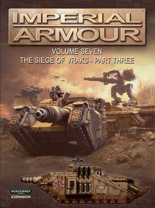 Warhammer 40,000: Imperial Armour – Volume Seven: The Siege of Vraks – Part Three