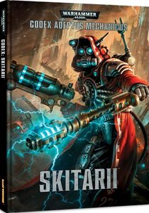 Warhammer 40,000 (Seventh Edition): Codex Adeptus Mechanicus – Skitarii