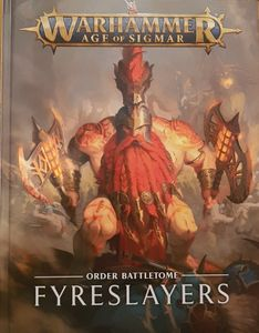 Warhammer Age of Sigmar (Second Edition): Battletome Fyreslayers