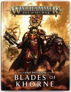 Warhammer Age of Sigmar (Second Edition): Chaos Battletome Blades of Khorne