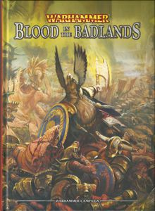 Warhammer (Eighth Edition): Blood in the Badlands