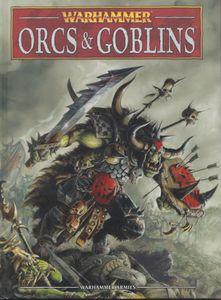 Warhammer (Eighth Edition): Orcs & Goblins