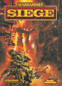 Warhammer (Fifth Edition): Siege