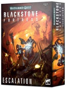 Warhammer Quest: Blackstone Fortress – Escalation