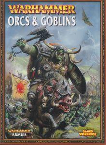 Warhammer (Seventh Edition): Orcs & Goblins
