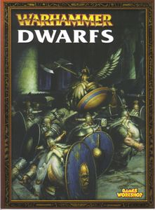 Warhammer (Sixth Edition): Dwarfs