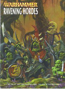 Warhammer (Sixth Edition): Ravening Hordes