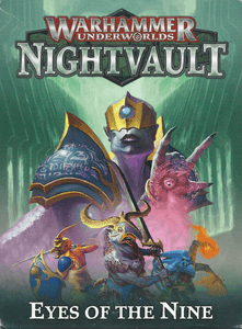 Warhammer Underworlds: Nightvault – The Eyes of the Nine