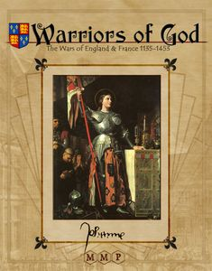 Warriors of God: The Wars of England & France, 1135-1453