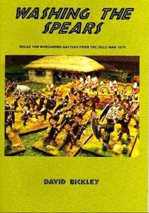 Washing the Spears: Rules for Wargaming Battles from the Zulu Wars 1879