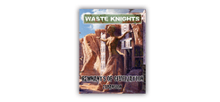 Waste Knights: Second Edition – Remnants of Civilization