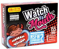 Watch Ya' Mouth: NSFW Expansion #2