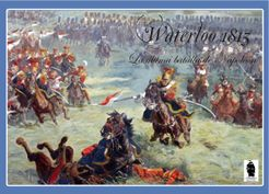 Waterloo 1815: Napoleon's Last Battle