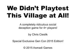 We Didn't Playtest This Village at All!