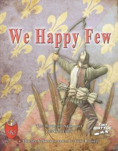 We Happy Few: The Battle of Agincourt