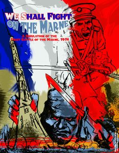 We Shall Fight on the Marne: A Simulation of the First Battle of the Marne, 1914