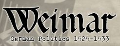Weimar:  German Politics 1929-1933