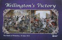 Wellington's Victory: The Battle of Waterloo, 18 June 1815 (second edition)