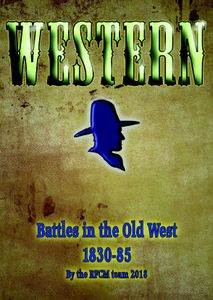 Western: Battles in the Old West 1830-85