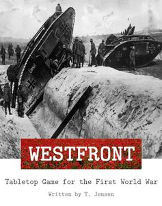 Westfront: Tabletop Game for the First World War