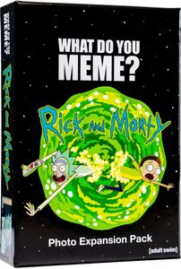 What Do You Meme?: Rick and Morty Photo Expansion Pack