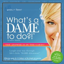 What's a DAME to do?!