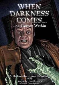When Darkness Comes: The Horror Within