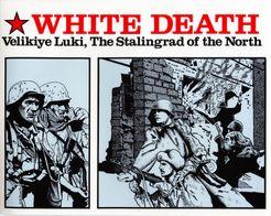 White Death: Velikiye Luki, The Stalingrad of the North