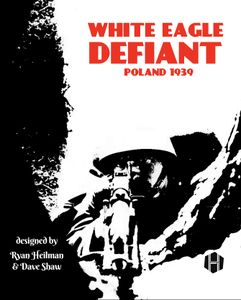 White Eagle Defiant: Poland 1939