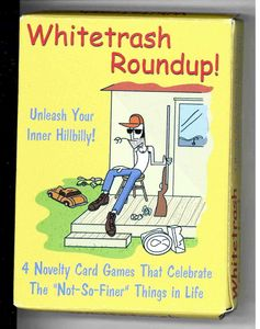 Whitetrash Roundup!