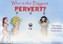 Who Is The Biggest Pervert?