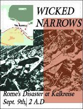 Wicked Narrows: Rome's Disaster at Kalkreis, Sept 9, 2 A.D.