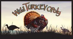 Wild Turkey Opoly