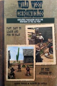 Wild West Chronicles: Miniature Wargaming Rules for Gunfights in the Old West