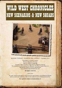 Wild West Chronicles: New Scenarios & New Squads