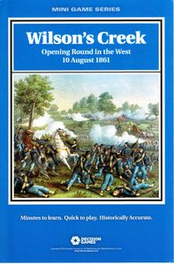 Wilson's Creek: Opening Round in the West, 10 August 1861