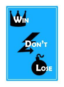 Win, Don't Lose