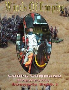 Winds of Empire: Corps Command – Napoleonic Scenario Book I