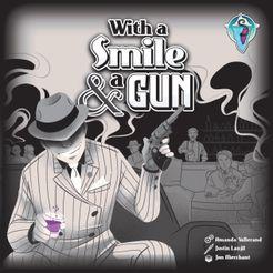 With A Smile & A Gun