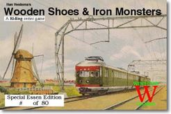Wooden Shoes & Iron Monsters