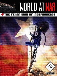 World At War: The Texan War of Independence