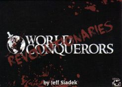 World Conquerors: Revolutionaries