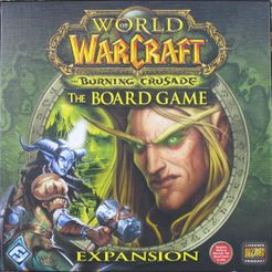 World of Warcraft: The Boardgame – The Burning Crusade