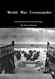 World War Commander: Core Rule Set for 1/72  and 1/56 scales
