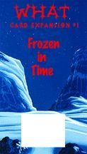 Worlds of Heroes & Tyrants Card Expansion #1: Frozen in Time